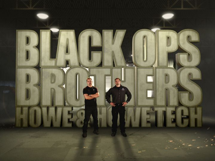 Black Ops Brothers Howe and Howe Tech